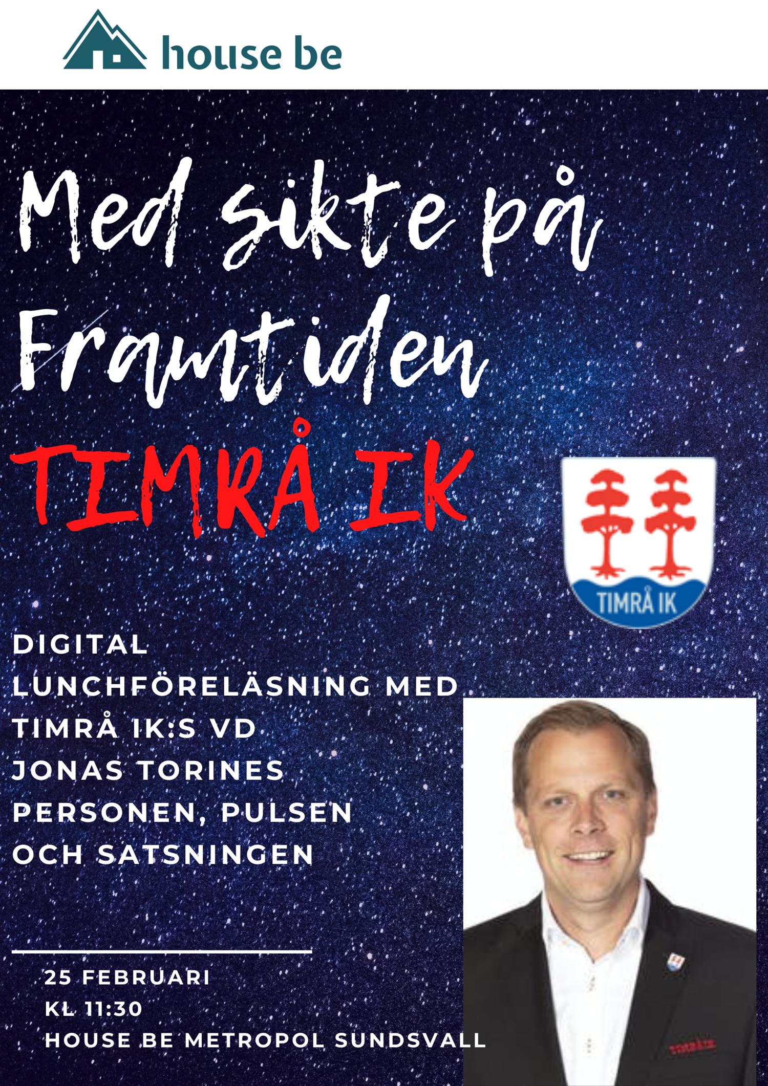 Med sikte på Framtiden - Jonas Torines VD Timrå IK